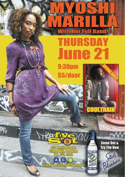 Myoshi Marilla Performs in Brooklyn 6/21